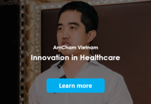 AmCham Vietnam: Innovation in Healthcare