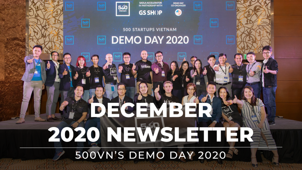 500 Startups Vietnam Newsletter December 2020